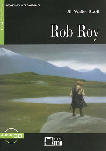 Rob Roy. Con CD-ROM (Reading and training) por Walter Scott