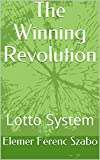 The Winning Revolution: Lotto System