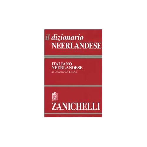 Il Dizionario Neerlandese. Dizionario Neerlandese-Italiano, Italiano-Neerlandese. 2 Volumi