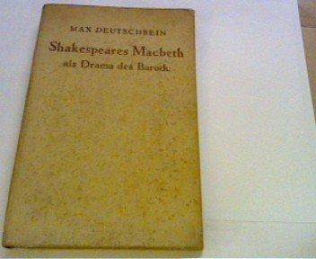 Shakespeares Macbeth als Drama des Barock.