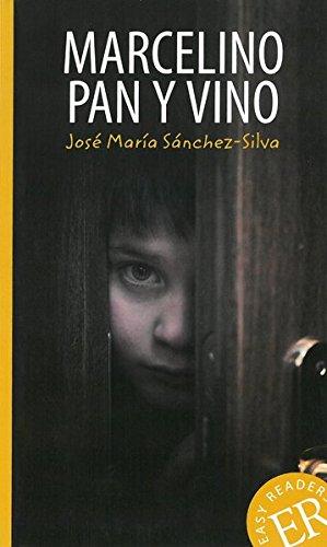 Marcelino pan y vino: Spanische Lektüre