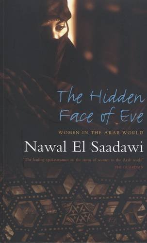 The Hidden Face of Eve: Women in the Arab World: 1