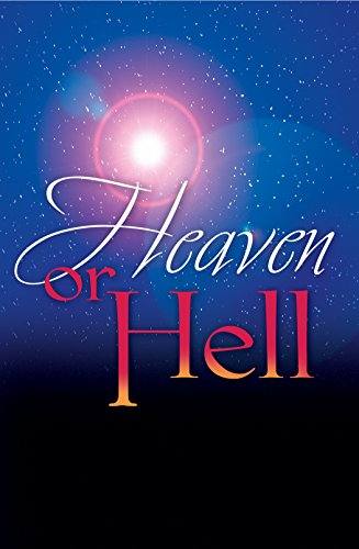 Heaven or Hell (Pack of 25): Which Will You Choose?