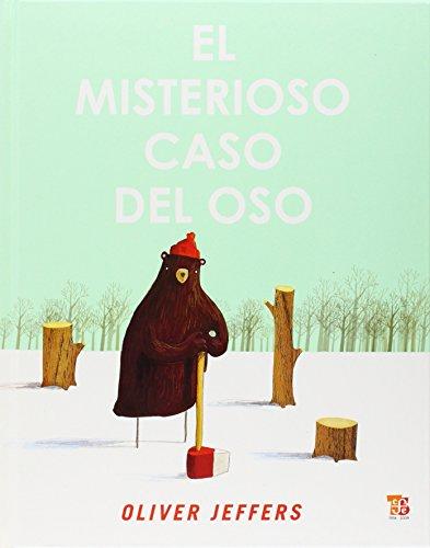 El Misterioso Caso del Oso (Especiales de a la Orilla del Viento) por Oliver Jeffers