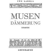 Musendämmerung: Gesammelte Dramen, Bd 1