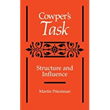 Cowper's Task: Structure and Influence by Martin Priestman (2010-03-09)