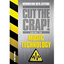 Music Technology (Cut the Crap Guides) by Gary Marshall (2003-06-09)