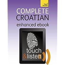 Complete Croatian: Teach Yourself: Audio eBook (Teach Yourself Audio eBooks) (English Edition)