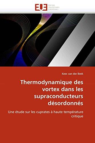 Thermodynamique des vortex dans les supraconducteurs désordonnés