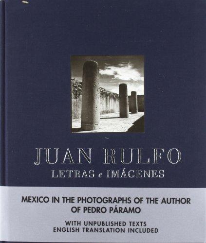 Descargar Libro Juan Rulfo. Letras e imágenes: Letras E Imagenes de Juan Rulfo