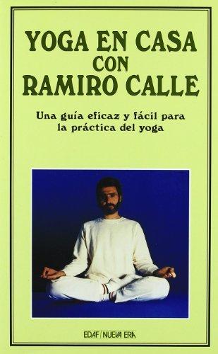 Yoga En Casa Con Ramiro Calle (Nueva Era) por Ramiro A. Calle