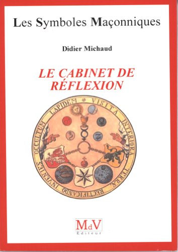 Le cabinet de réflexion par Didier Michaud