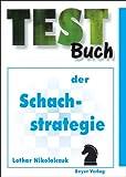 Testbuch der Schachstrategie.
