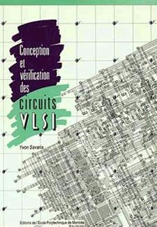 CONCEPTION ET VERIFICATIONS DES CIRCUITS VLSI
