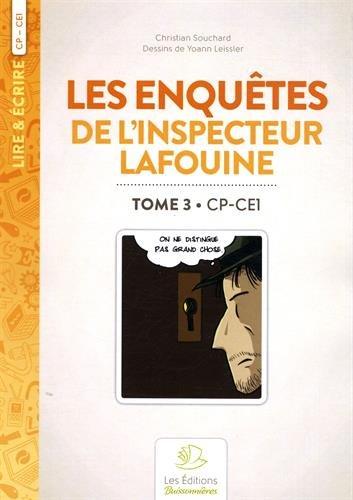 Les enquêtes de l'inspecteur Lafouine : Tome 3, CP-CE1