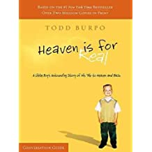 (Heaven Is for Real Conversation Guide) By Burpo, Todd (Author) Paperback on (11 , 2011)