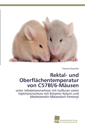 Rektal- und Oberflächentemperatur von C57Bl/6-Mäusen por Kosanke Yvonne