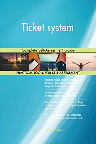 Ticket system Complete Self-Assessment Guide (English Edition)