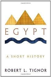 Egypt: A Short History by Robert L. Tignor (2011-10-02)