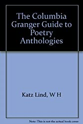 The Columbia Granger Guide to Poetry Anthologies