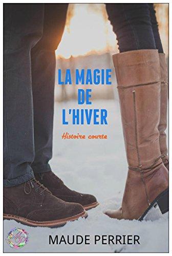 la-magie-de-lhiver-histoire-courte-french-edition