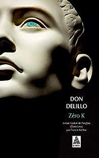 Zéro K par Don DeLillo