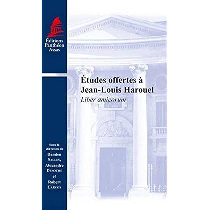 Etudes offertes à Jean-Louis Harouel. Liber amicorum