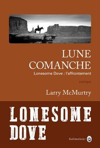 Lonesome Dove (4) : Lune comanche