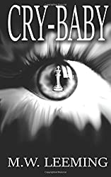 Cry-Baby: A Trio Of Novellas