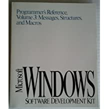Microsoft Windows 3.1 Programmer's Reference: Messages, Structures, Macros v. 3 (Microsoft Windows Programmer's Reference Library) by Microsoft Corporation (1992-05-28)