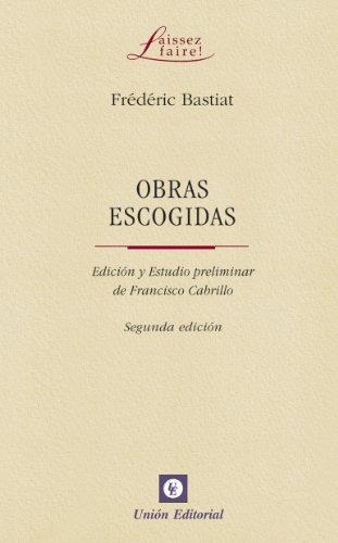 Obras escogidas de Frédéric Bastiat (Laissez faire) por Frédéric Bastiat