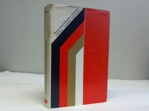 Deutschkanadisches Jahrbuch, Band I