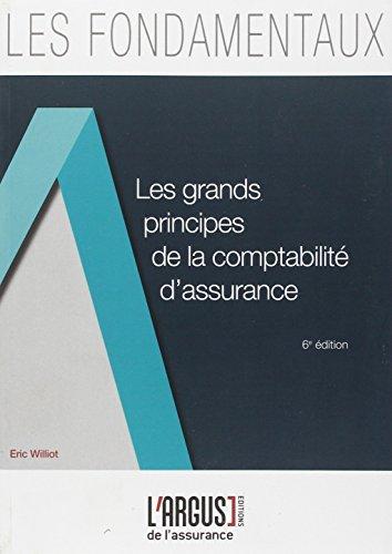 Les grands principes de la comptabilité d'assurance par Eric Williot