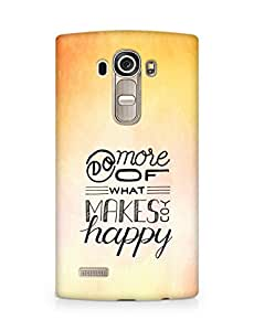 AMEZ do more of what makes you happy Back Cover For LG G4