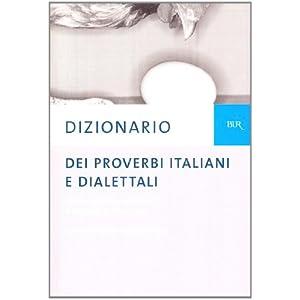 Dizionario dei proverbi italiani con alcune varian