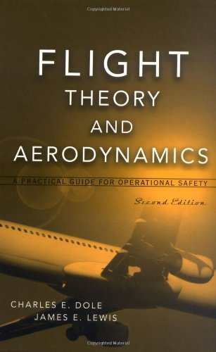 flight-theory-and-aerodynamics-a-practical-guide-for-operational-safety-wiley-interscience