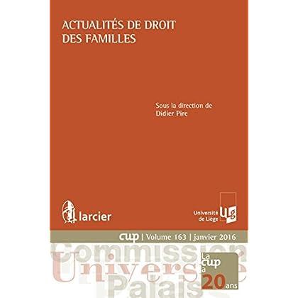 Actualités de droit des familles (Commission Université-Palais (CUP) t. 163)