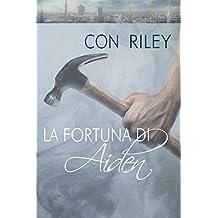 La fortuna di Aiden (Storie di Seattle Vol. 3) (Italian Edition)