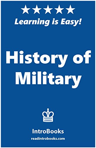 History of Military by [IntroBooks]