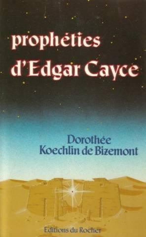 Les Prophéties d'Edgar Cayce par Koechlin de Bizemont