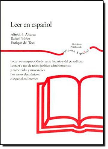 Leer en espanol/ Reading in Spanish por Alfredo Ignacio Alvarez, Rafael Nunez, Enrique Del Teso