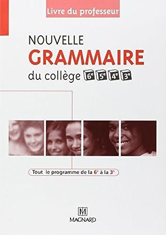 Guillaume Durand - Nouvelle grammaire du collège 6e, 5e, 4e
