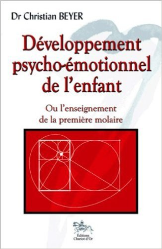 Dveloppement psycho-motionnel de l'enfant de Dr. Christian Beyer ( 10 mai 2012 )