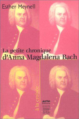 La petite chronique d'Anna Magdalena Bach