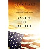 Oath of Office (a Luke Stone Thriller—Book #2) (English Edition)