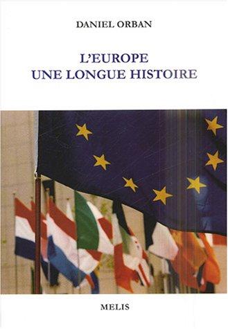 L'europe : Une longue histoire par Daniel Orban