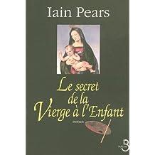 Le Secret de la Vierge à l'enfant
