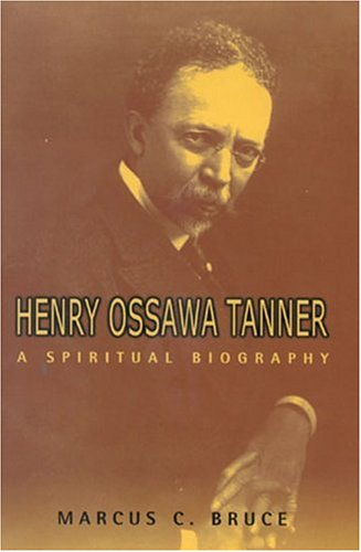 henry-ossawa-tanner-a-spiritual-biography-lives-and-legacies