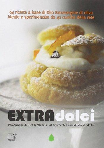 extradolci-64-ricette-a-base-di-olio-extravergine-doliva-ideate-e-sperimentate-da-42-cuoche-della-re