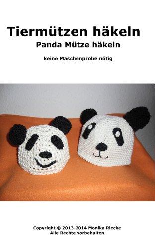 Tiermützen Häkeln Panda Mütze Häkeln Ebook Monika Riecke Amazon
